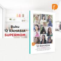 Dusdusan Buku 12 Rahasia Jadi Supermom ANDHIMIND