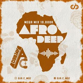 DJ A.C - Mega Mix 10.000K (Afro Deep)
