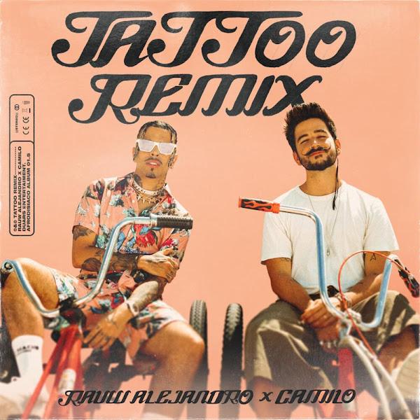 RAUW ALEJANDRO, CAMILO - Tattoo Remix