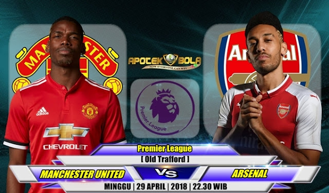 Prediksi Manchester United vs Arsenal 29 April 2018