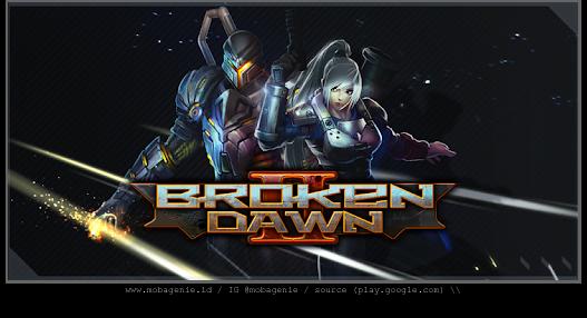 1. Broken Dawn II