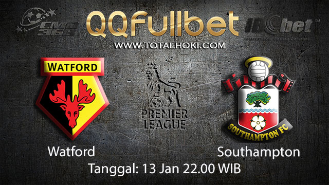 PREDIKSIBOLA - PREDIKSI TARUHAN BOLA WATFORD VS SOUTHAMPTON 13 JANUARI 2018 ( ENGLISH PREMIER LEAGUE )