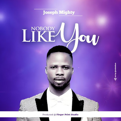 """Jesus """"Nobody Like You"""" Joseph Mighty Declares In New Song"""