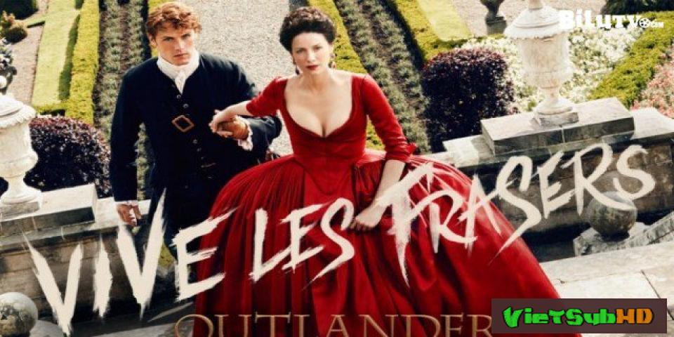 Phim Người Ngoại Tộc 2 Hoàn Tất (13/13) VietSub HD | Outlander Season 2 2016