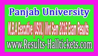 Panjab University M.B.A Eexcutive (USOL) IIIrd Sem 2016 Exam Results