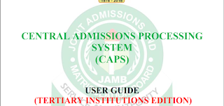 Download JAMB CAPS User Guide (Tertiary Institutions Edition) In PDF - 2018/2019