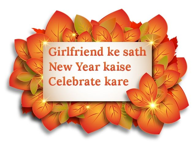 girlfriend-ke-sath-new-year-Kaise-manaye
