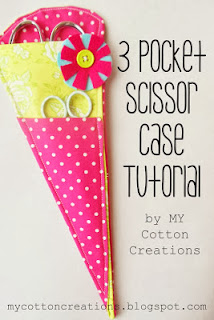 http://mycottoncreations.blogspot.com/2012/03/3-pocket-scissor-case-tutorial.html