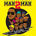 Bill Nass, Country Boy,Pink,Stereo,Young Killer,Adam Mchomvu,Stosh,Conboi,Stamina,Debby,Nyandy Tozi-MAN 2 MAN | Audio