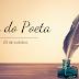 O ANDAR DO POETA - DIA DO POETA   POSTAGEM ESPECIAL   POESIA