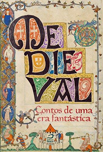 Medieval contos de uma era fantástica - Eduardo Kasse