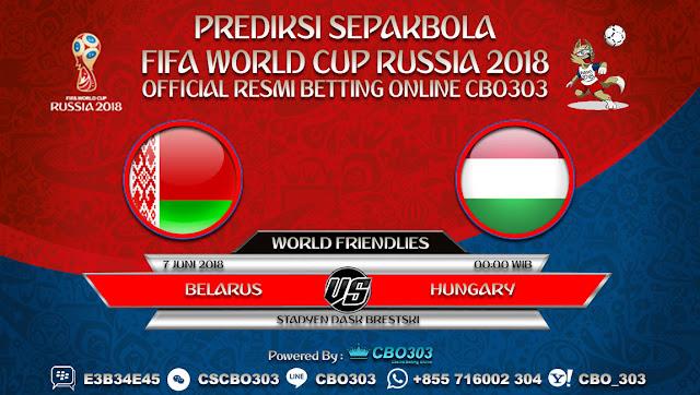 Prediksi Bola Belarus VS Hungary 07 Juni 2018