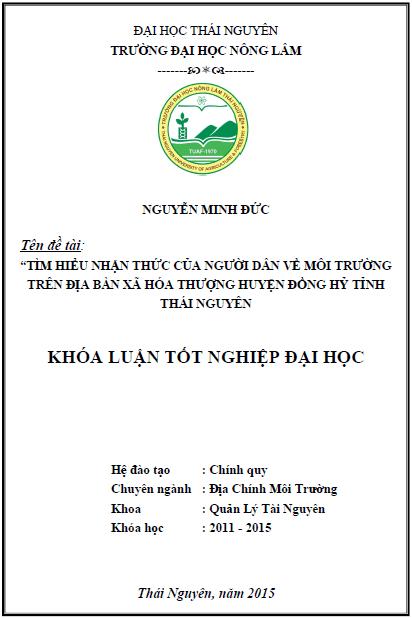 Tìm hiểu nhận thức của người dân về môi trường trên địa bàn xã Hóa Thượng huyện Đồng Hỷ tỉnh Thái Nguyên