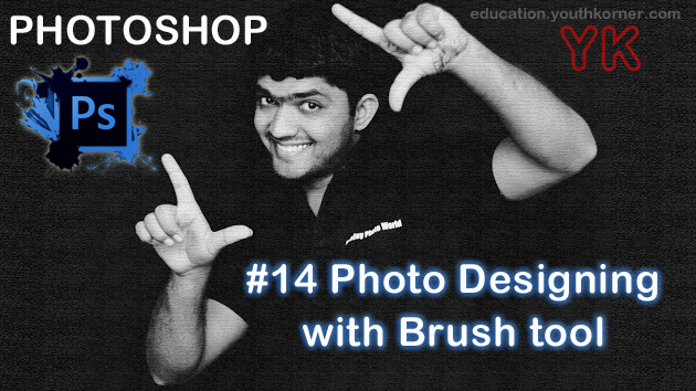 #14 Photo Designing with Brush tool In adobe Photoshop