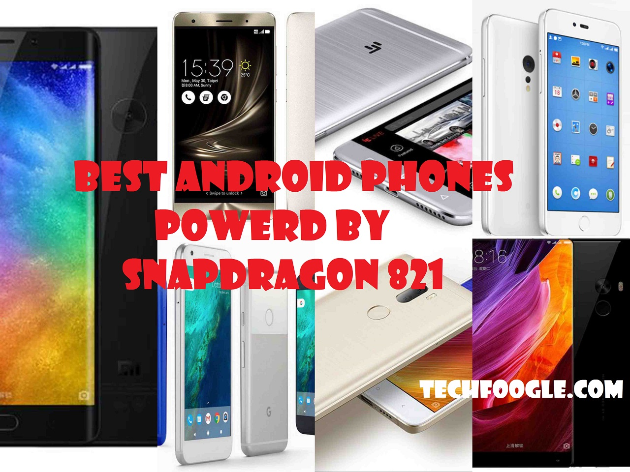 best android phones powered by snapdragon 821. Black Bedroom Furniture Sets. Home Design Ideas