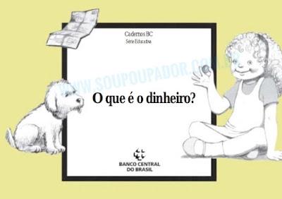 Capa do Caderno Educativo sobre dinheiro para Crianças Disponibilizado pelo Banco Central do Brasil