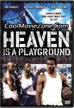 Heaven Is a Playground (1991)