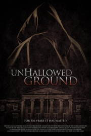 Unhallowed Ground (2015)