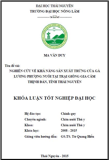 Nghiên cứu về khả năng sản xuất trứng của gà Lương phượng nuôi tại trại giống gia cầm Thịnh Đán tỉnh Thái Nguyên