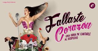 POS1 Fallaste Corazón | Teatro CASA E