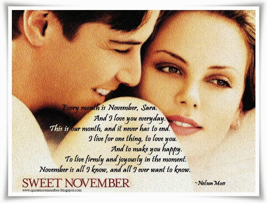 Quote To Remember Sweet November 2001