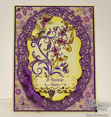 Our Daily Bread Designs, A Happy Hello, Filigree Frames, Vintage Borders, Butterflies and Bugs, Butterfly and Bugs dies, Plum Pizzazz, Whimsical Wildflowers, By Robin Clendenning