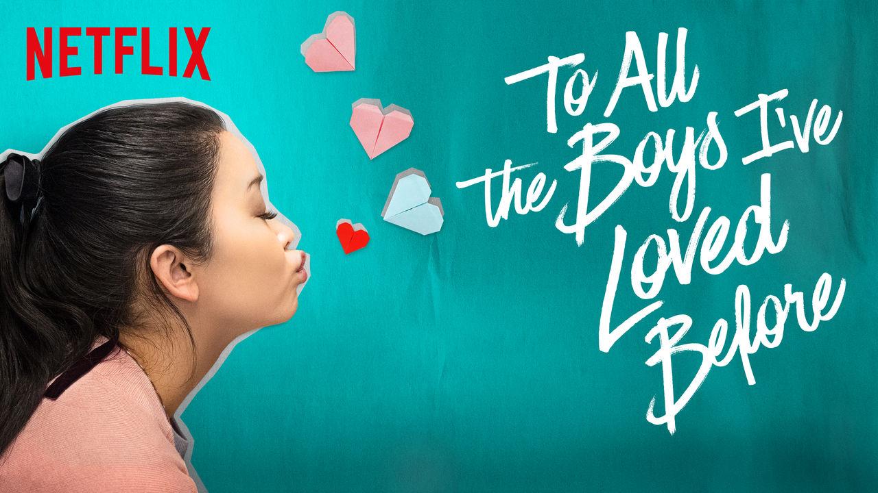 A Todos Los Chicos De Los Que Me Enamore una de cine: a todos los chicos de los que me enamoré (2018