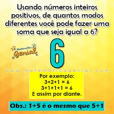 Desafio - Usando números inteiros positivos, de quantos modos...