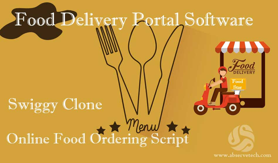 Food Delivery Portal Software | Swiggy Clone Script | Online Food