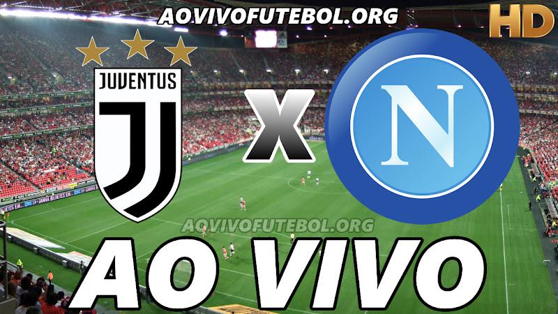Assistir Juventus vs Napoli Ao Vivo HD