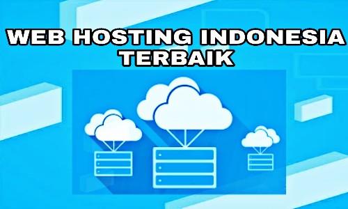 5 Web Hosting Terbaik Indonesia Dan Termurah