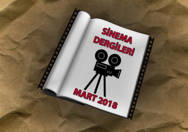 Mart 2018 Sinema Dergileri