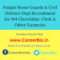 Punjab Home Guards & Civil Defence Dept Recruitment for 194 Chowkidar, Clerk, Corporal Instructor, Cook, Sweeper Vacancies