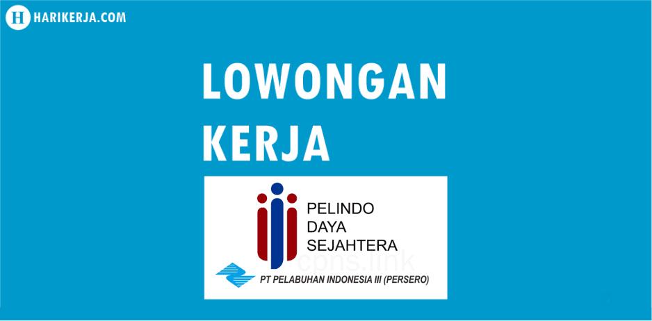Lowongan Kerja PT Pelindo Daya Sejahtera Terbaru Juli 2017