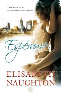 #Reseña: Espérame ~ Elisabeth Naughton