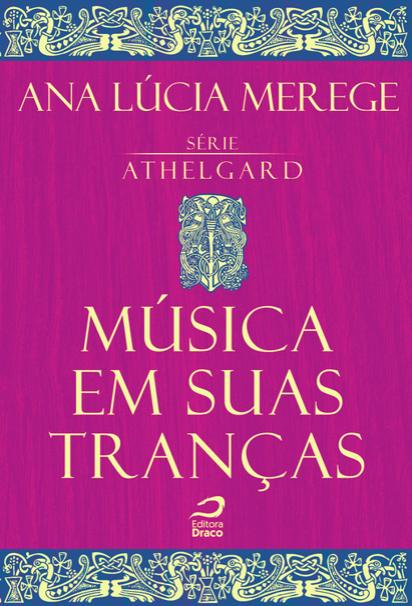 Música em suas Tranças Ana Lúcia Merege