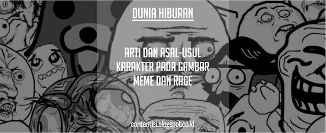 Arti Dan Asal-Usul Karakter Pada Gambar Meme Dan Rage