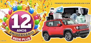 Promoção Aniversário 12 anos Supermercados Rede Plus