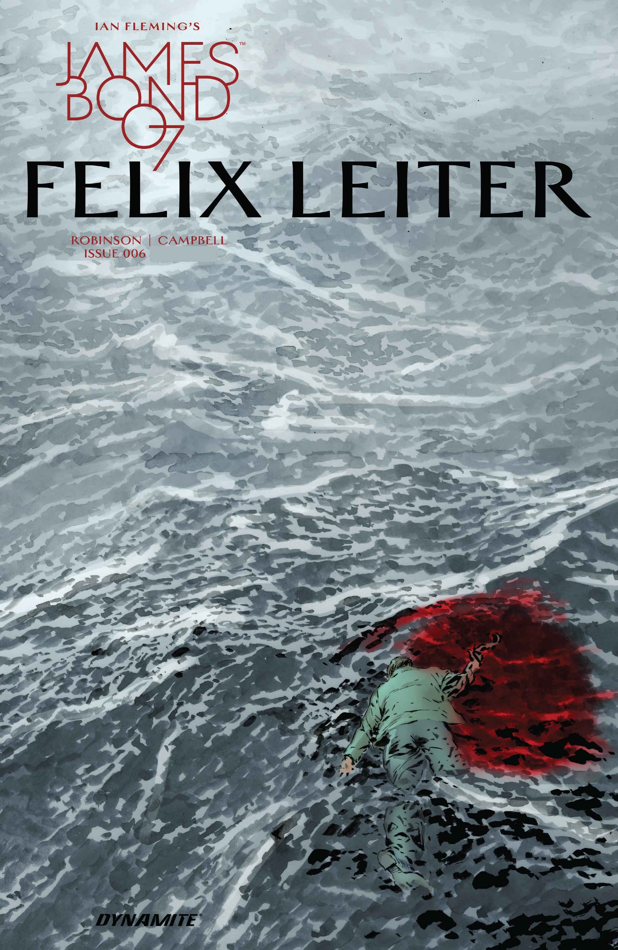 Read online James Bond: Felix Leiter comic -  Issue #6 - 1