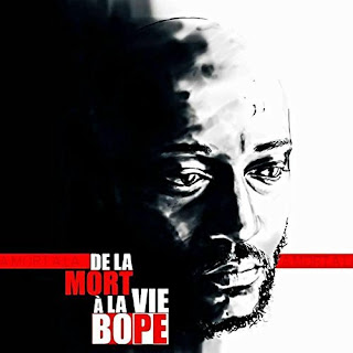 Bope - De La Mort A La Vie (2017) - Album Download, Itunes Cover, Official Cover, Album CD Cover Art, Tracklist