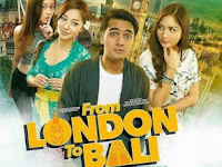 Download Film From London To Bali (2017) Full Movie