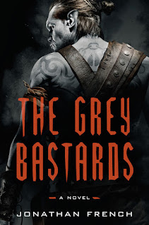 Interview with Jonathan French, author of The Grey Bastards - And 2 Reviews