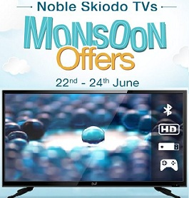 Monsoon Offer on Noble Skiodo LED TV – 32″ for Rs.11499 | 40″ for Rs.17990 | 48″ for 29990 & more @ Amazon