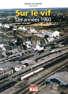 http://www.laviedurail.com/bonnes-feuilles/vif-annees-1960/