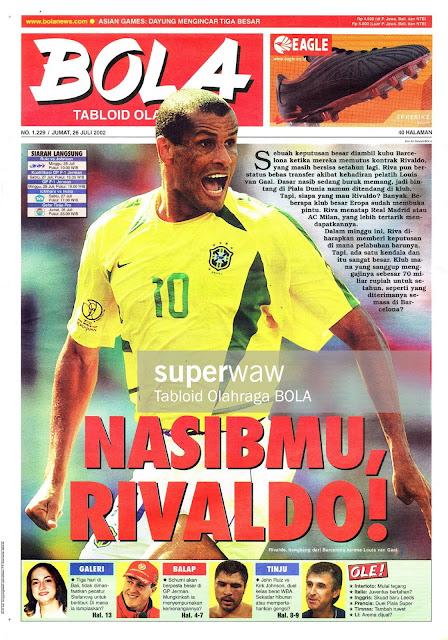 TABLOID BOLA: NASIBMU, RIVALDO!