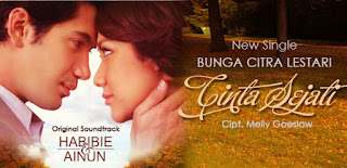 Lirik : Bunga Citra Lestari - Cinta Sejati (OST. Habibie & Ainun)