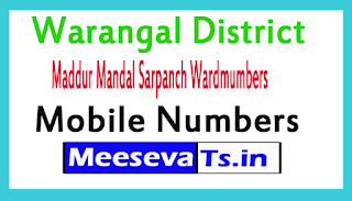 Maddur Mandal Sarpanch Wardmumbers Mobile Numbers LIst Warangal District Telangana State