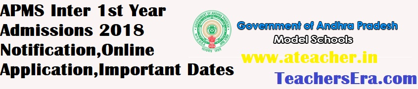 APMS (AP Model Schools ) Inter 1st Year Admissions 2018 Notification,Online Application,Important Dates