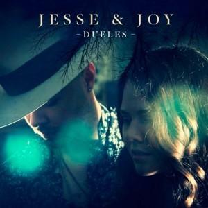"""CON """"DUELES"""" JESSE & JOY DICE PRESENTE"""