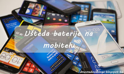 Kako uštediti bateriju na mobitelu? 📱